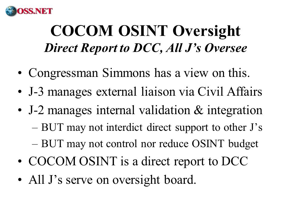 COCOM OSINT Oversight Direct Report to DCC, All J's Oversee