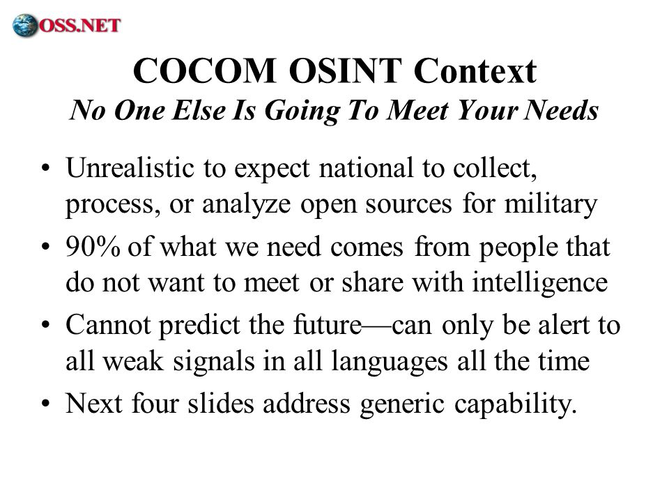 COCOM OSINT Context No One Else Is Going To Meet Your Needs
