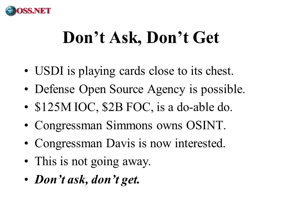 Don't Ask, Don't Get USDI is playing cards close to its chest.