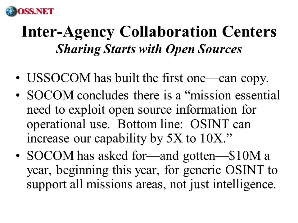 Inter-Agency Collaboration Centers Sharing Starts with Open Sources