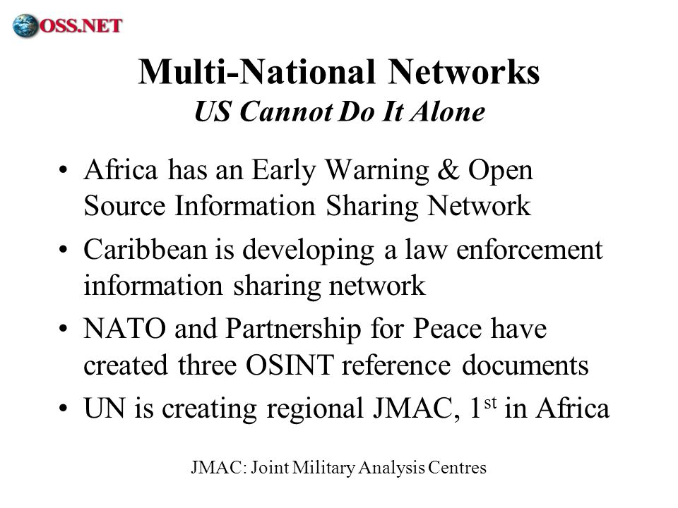 Multi-National Networks US Cannot Do It Alone