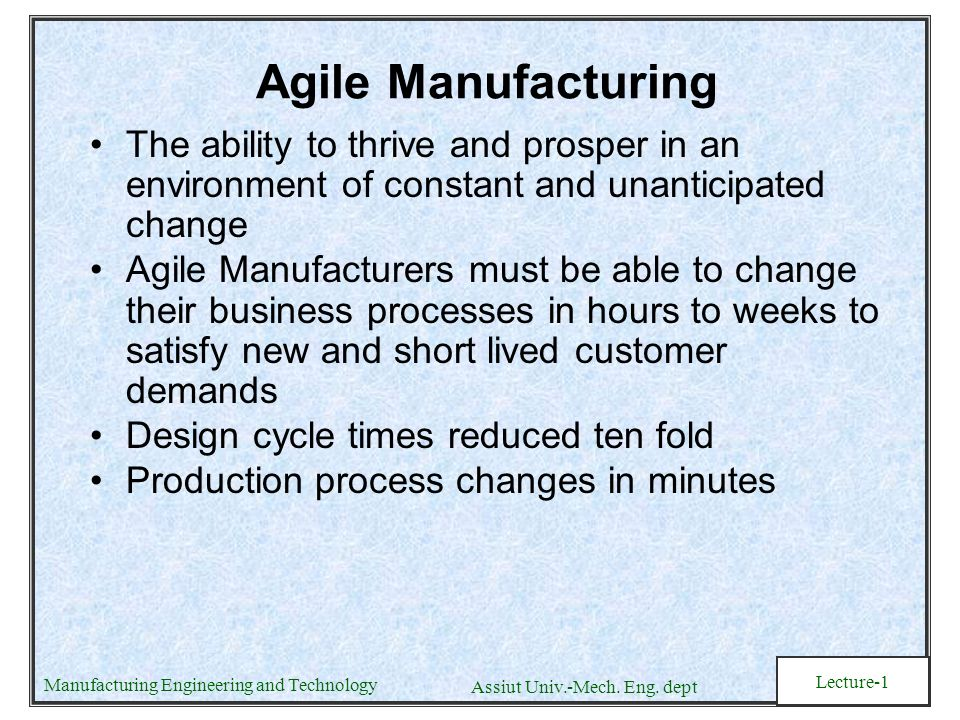 agile manufacturing short essay Management buzzwords decoded: flat  has its origins in car manufacturing  project management world between lean and another popular philosophy called agile.