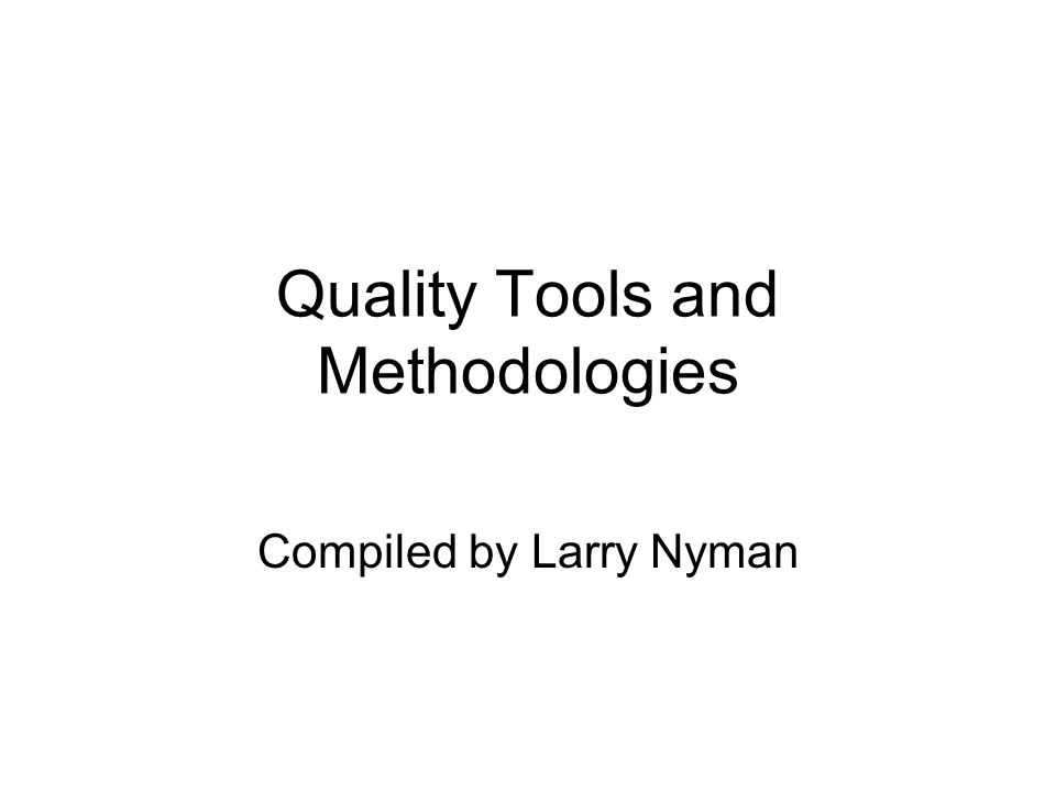 quality tools and methodologies