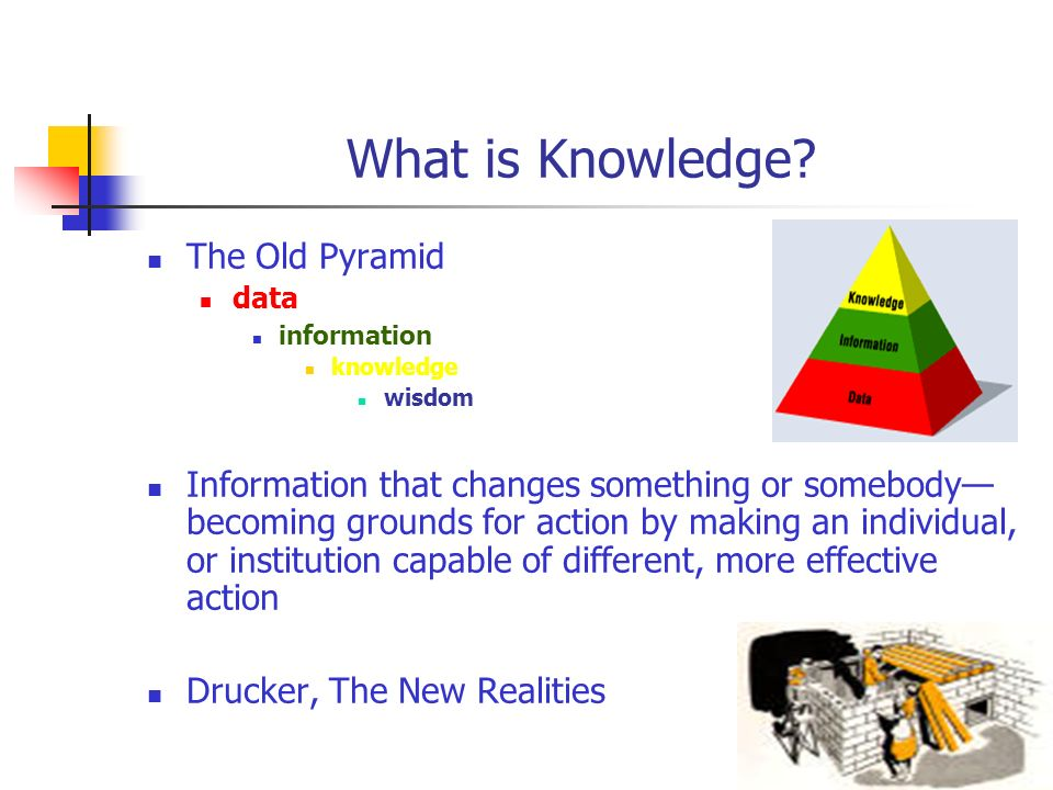 What is Knowledge The Old Pyramid