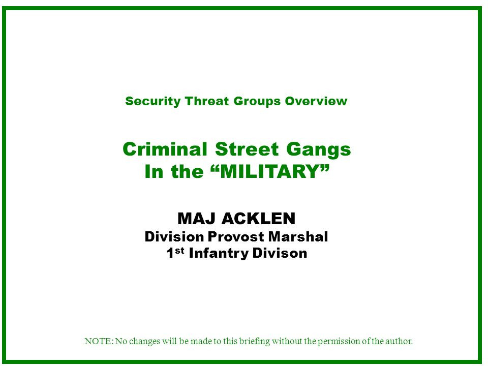 Criminal Street Gangs In the MILITARY
