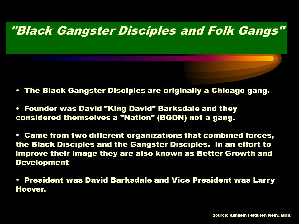 Black Gangster Disciples and Folk Gangs