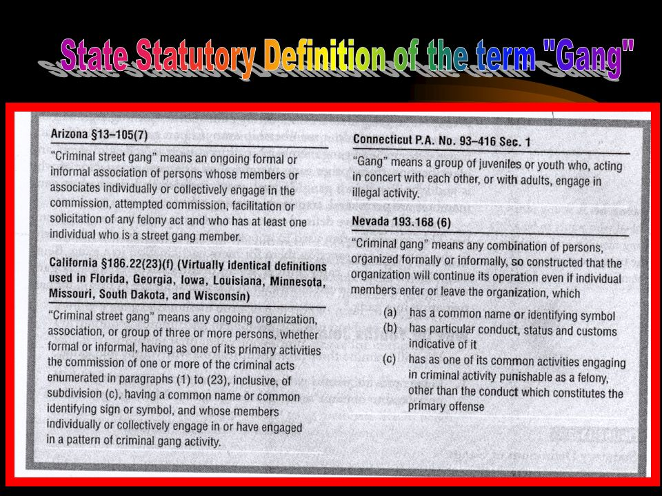 State Statutory Definition of the term Gang