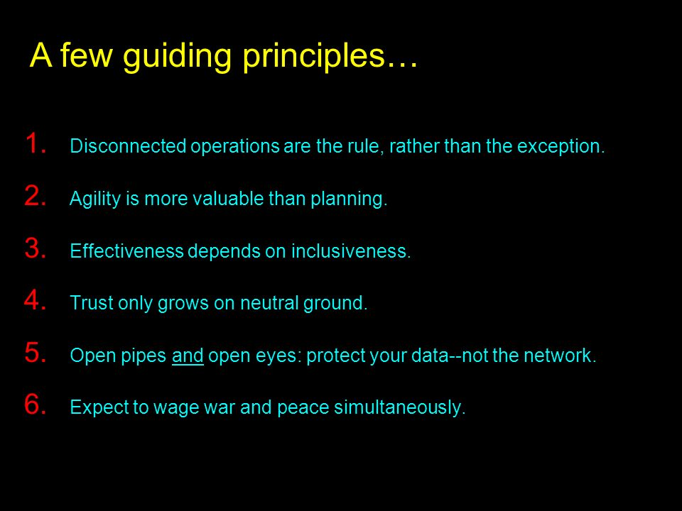 A few guiding principles…