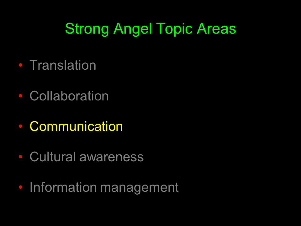 Strong Angel Topic Areas