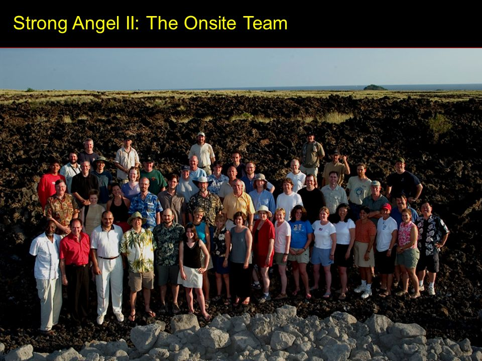 Strong Angel II: The Onsite Team