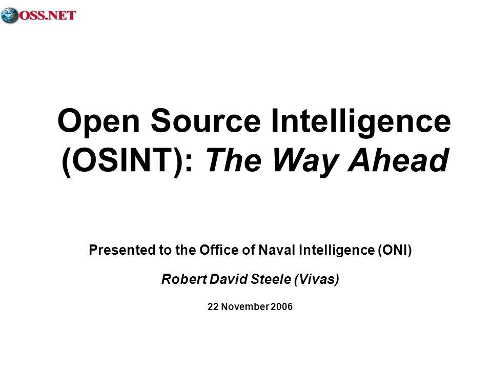 Open Source Intelligence (OSINT): The Way Ahead