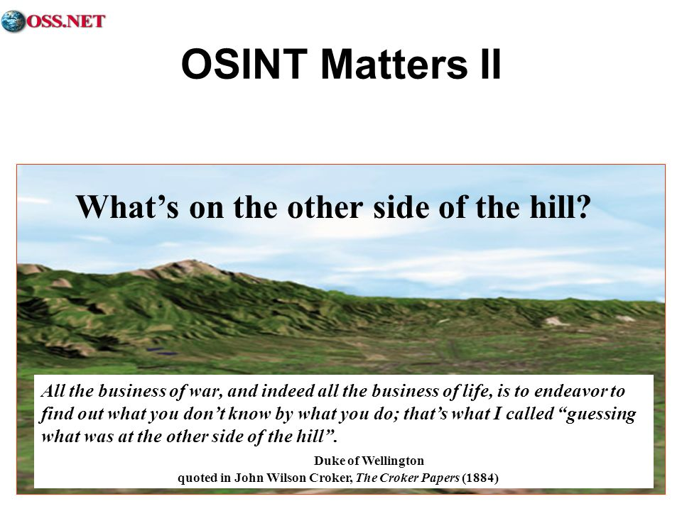 OSINT Matters II What's on the other side of the hill