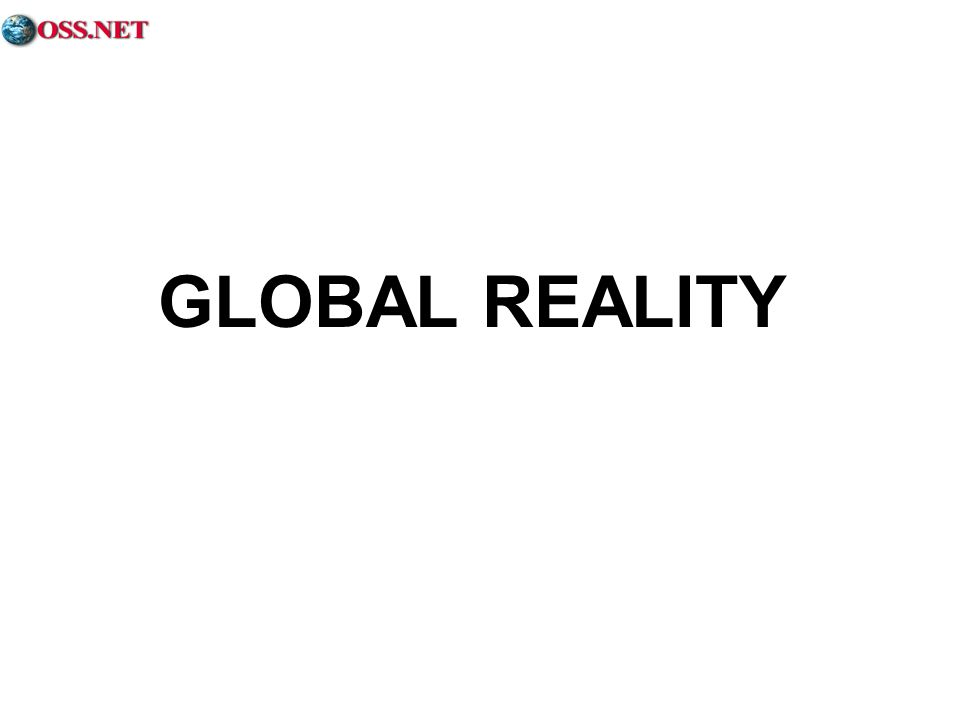 GLOBAL REALITY Your elected politicians and senior officers may not be interested in reality, but reality is most assuredly interested in us.