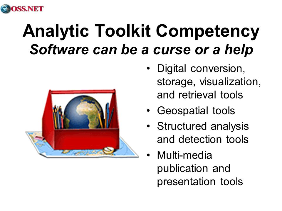 Analytic Toolkit Competency Software can be a curse or a help