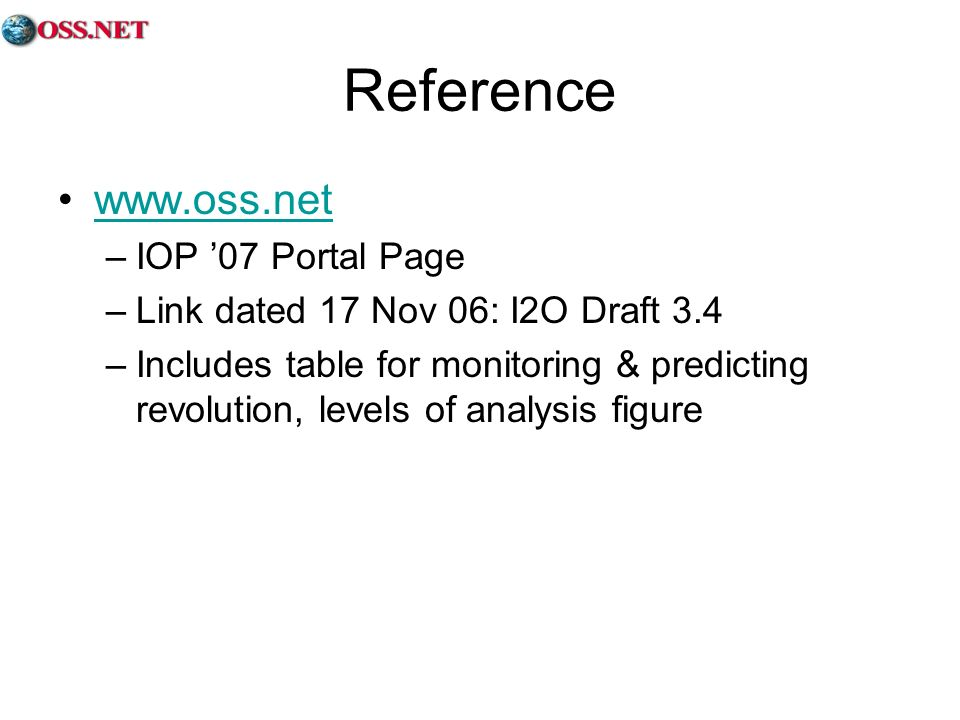 Reference www.oss.net IOP '07 Portal Page