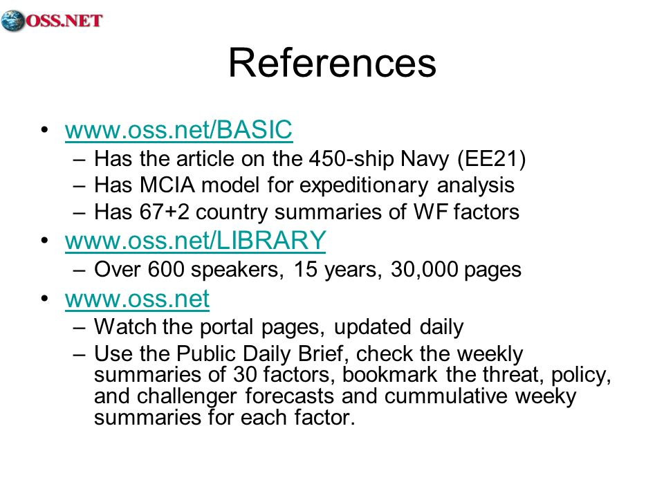 References www.oss.net/BASIC www.oss.net/LIBRARY www.oss.net