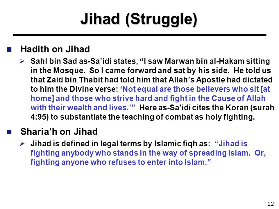 Jihad (Struggle) Hadith on Jihad Sharia'h on Jihad