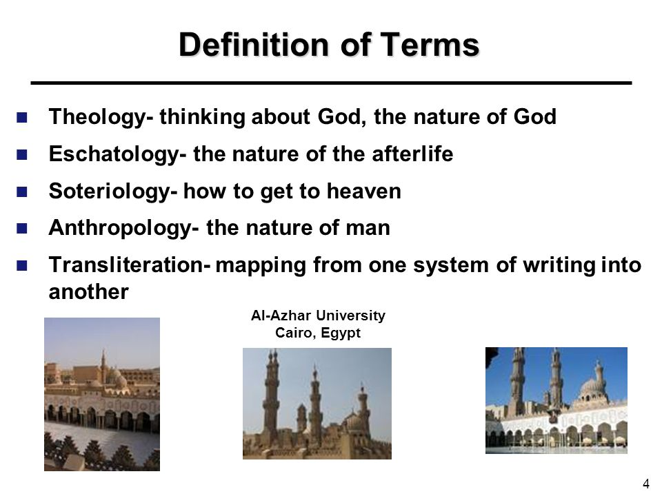 Definition of Terms Theology- thinking about God, the nature of God