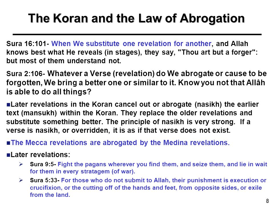 The Koran and the Law of Abrogation