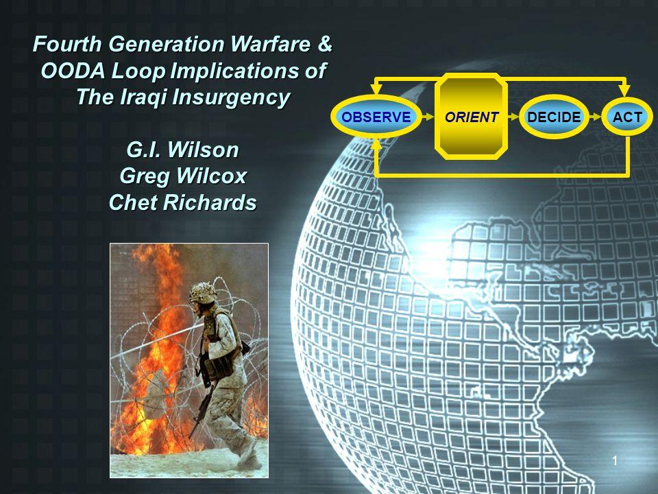 Fourth Generation Warfare & OODA Loop Implications of The Iraqi Insurgency