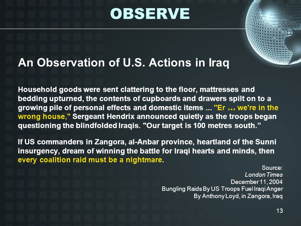 OBSERVE An Observation of U.S. Actions in Iraq