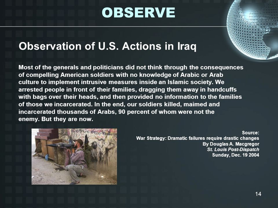 OBSERVE Observation of U.S. Actions in Iraq