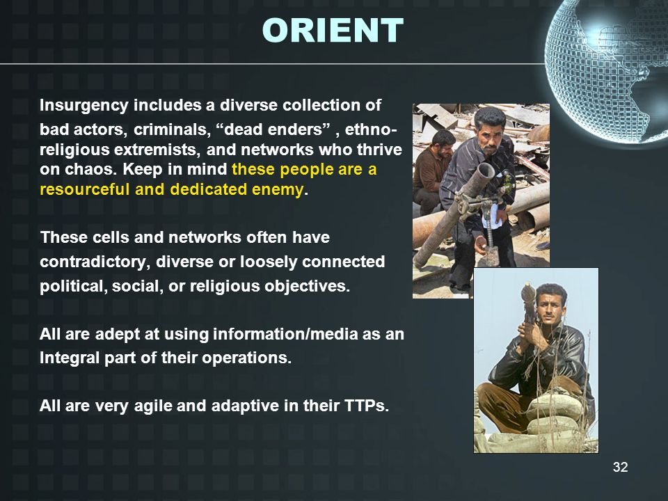 ORIENT Insurgency includes a diverse collection of
