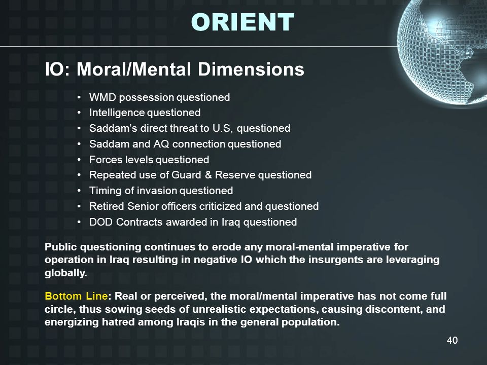 ORIENT IO: Moral/Mental Dimensions WMD possession questioned