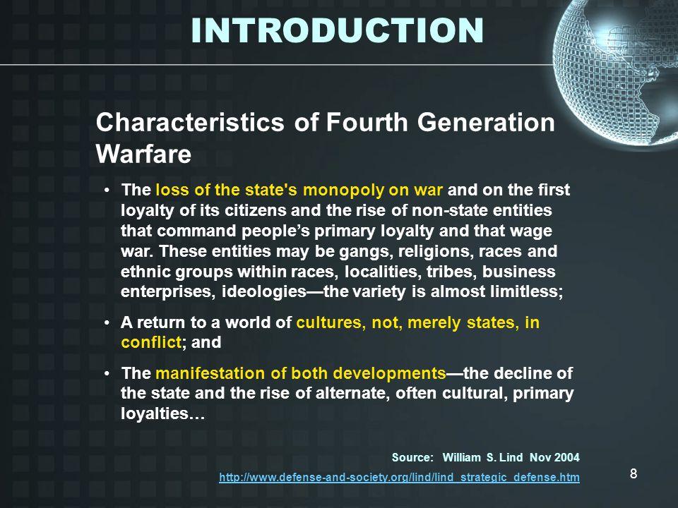INTRODUCTION Characteristics of Fourth Generation Warfare