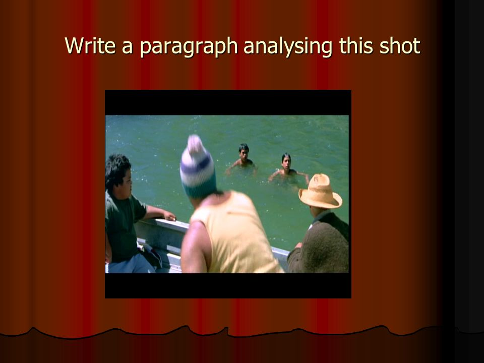 Write a paragraph analysing this shot