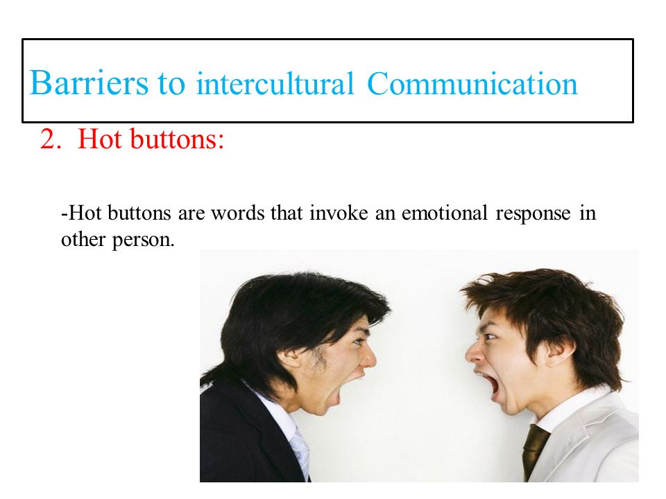 the barriers to intercultural communication and Whether you're a student, businessperson or traveler, knowing the barriers to  intercultural communication is the first step to overcoming.