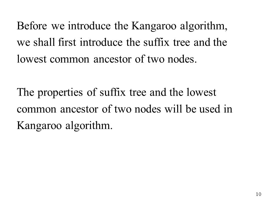 Before we introduce the Kangaroo algorithm,