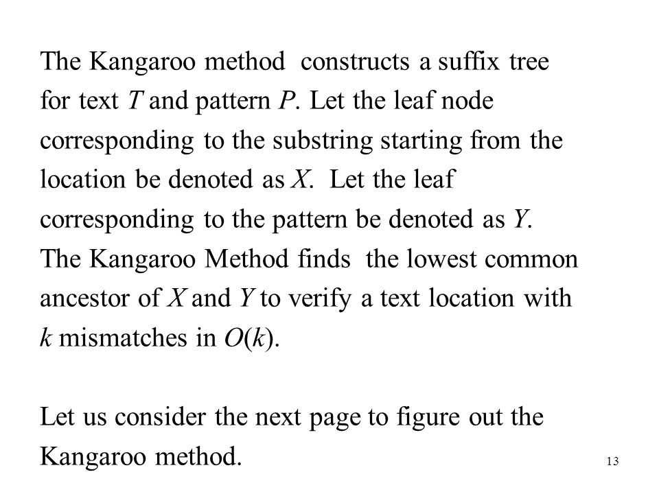 The Kangaroo method constructs a suffix tree