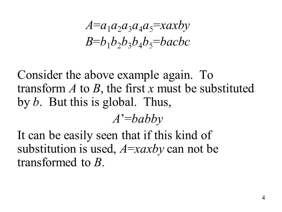 A=a1a2a3a4a5=xaxby B=b1b2b3b4b5=bacbc.