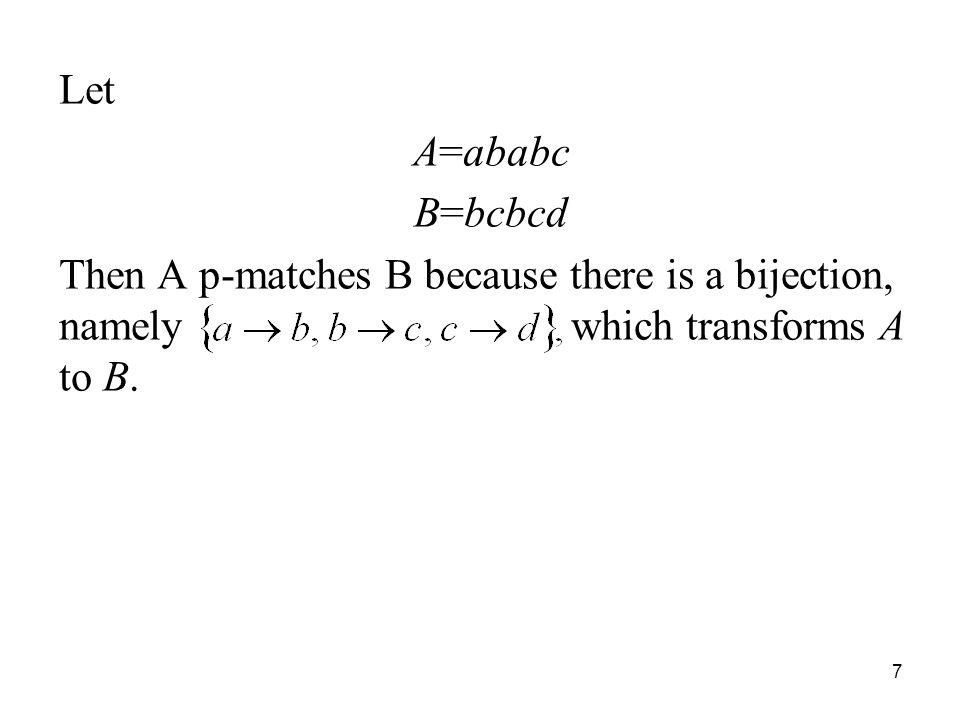 Let A=ababc. B=bcbcd.