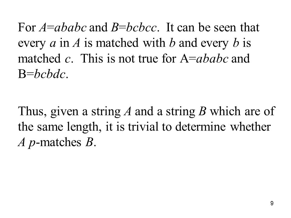 For A=ababc and B=bcbcc