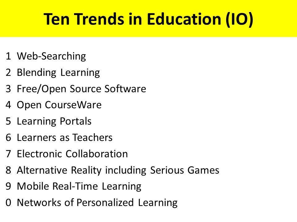Ten Trends in Education (IO)