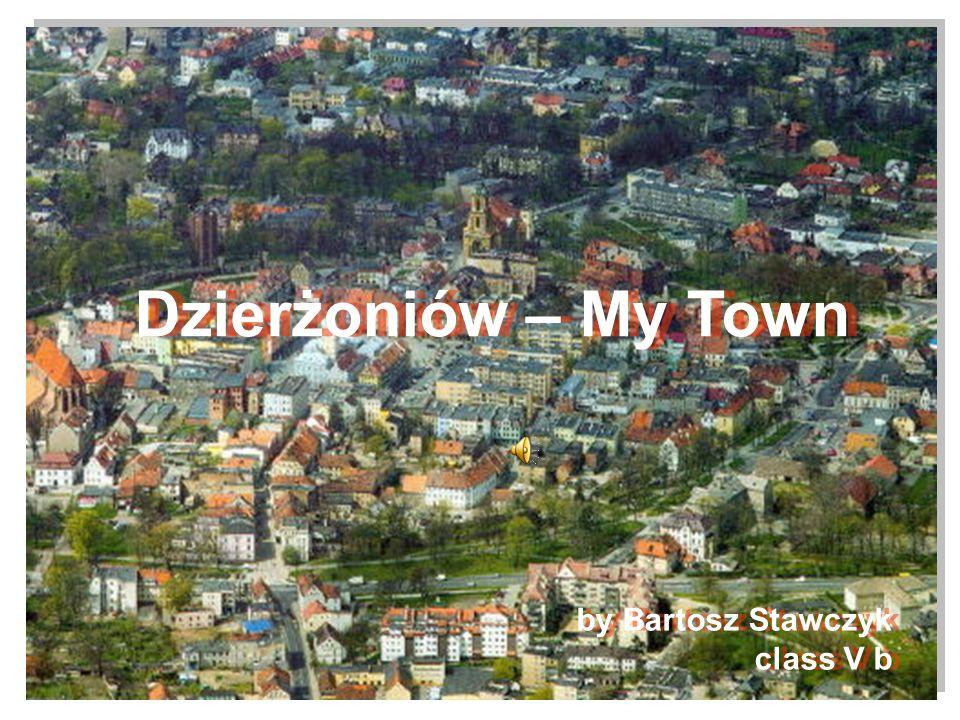 Dzierżoniów – My Town by Bartosz Stawczyk class V b