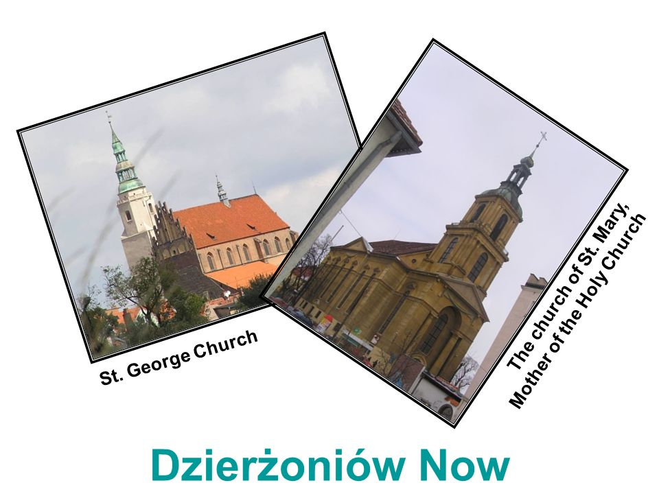 Dzierżoniów Now The church of St. Mary, Mother of the Holy Church