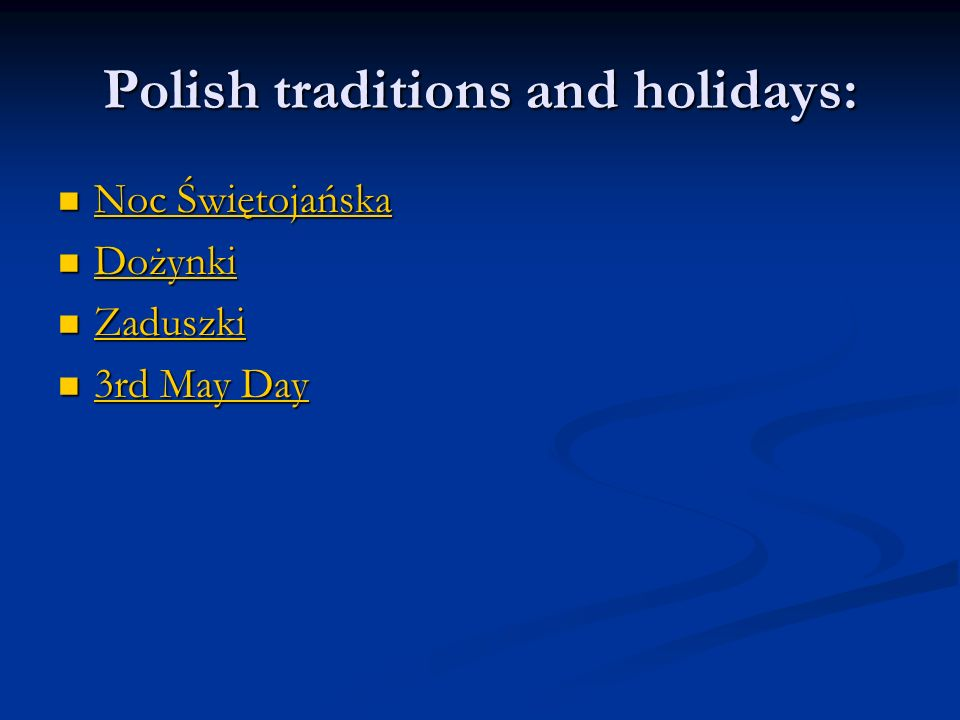 Polish traditions and holidays: