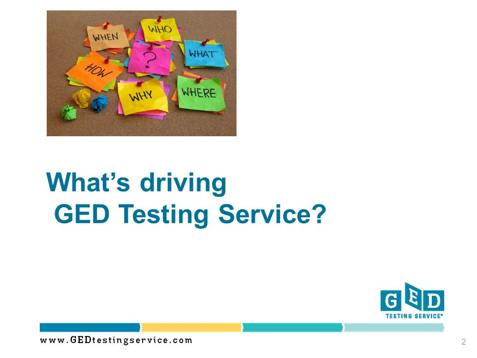 What's driving GED Testing Service