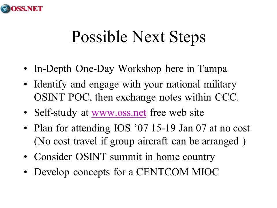 Possible Next Steps In-Depth One-Day Workshop here in Tampa