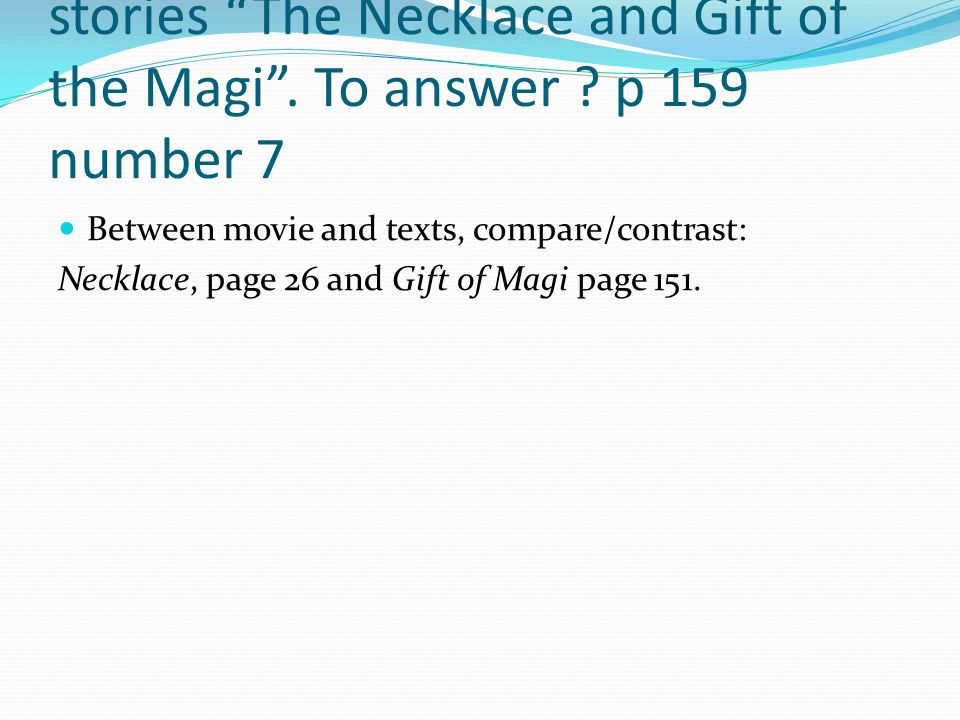 comparing and contrasting the necklace and the gift of the magi essay