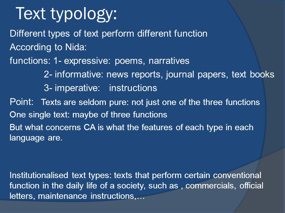 Text typology: Different types of text perform different function
