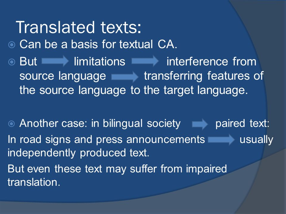 Translated texts: Can be a basis for textual CA.