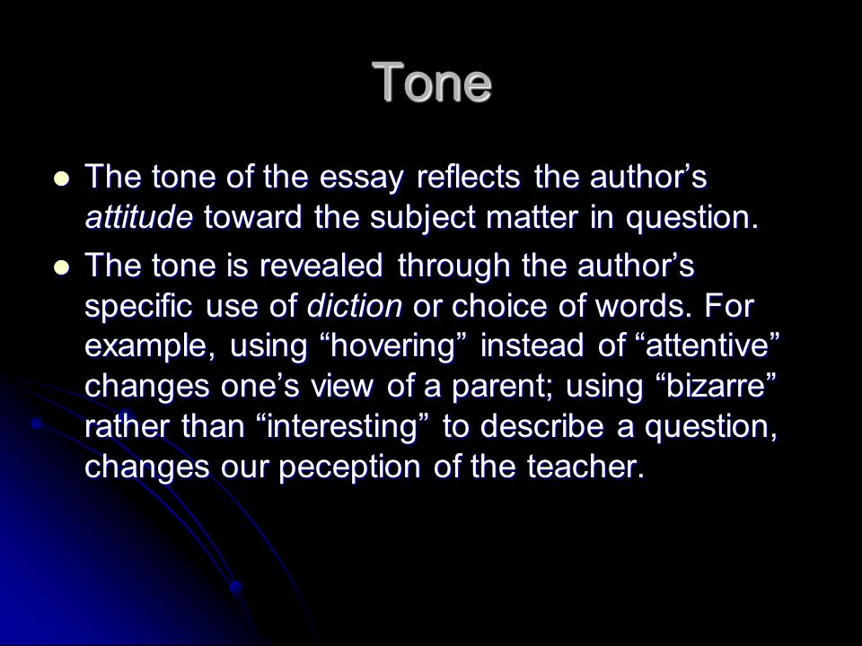 essay analysis unit ppt video online  tone the tone of the essay reflects the author s attitude toward the subject matter in question