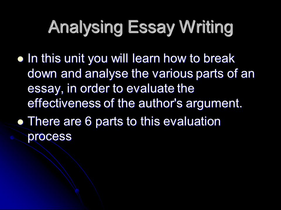 parts of a process analysis essay Process analysis technique : as noted earlier, analysis means to break down into smaller parts a process analysis does exactly as it implies it breaks down a process into smaller steps.