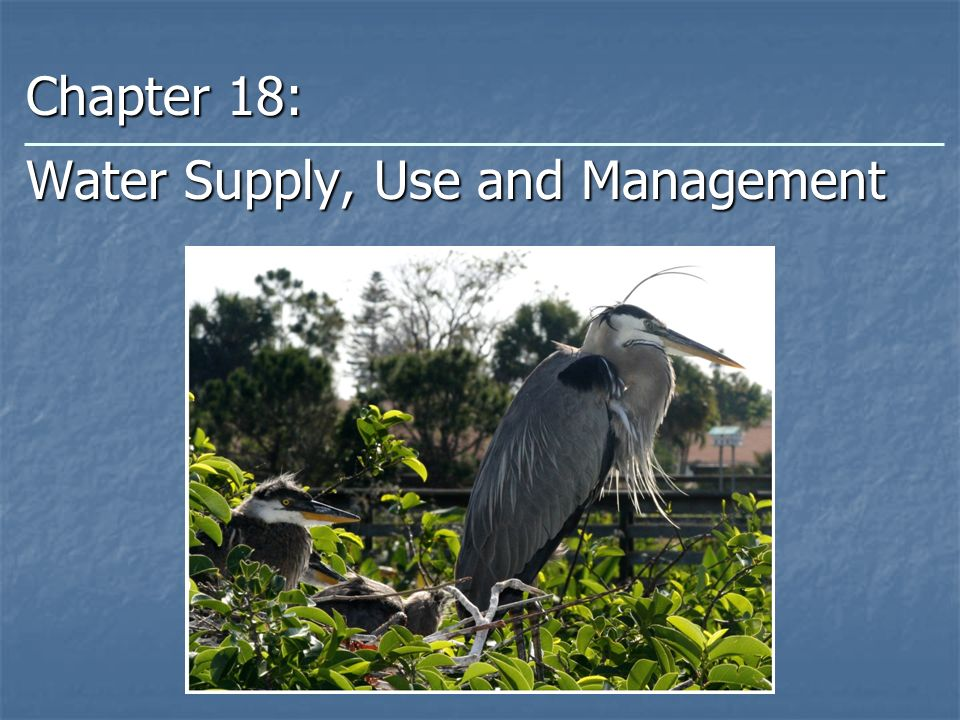 Chapter 18: Water Supply, Use and Management