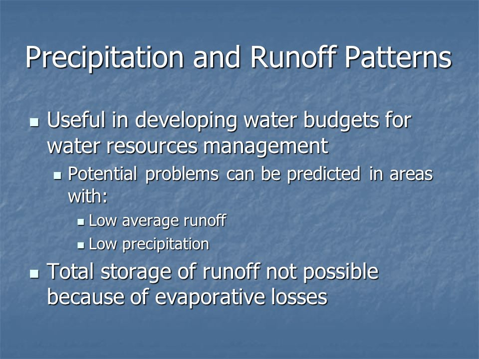Precipitation and Runoff Patterns