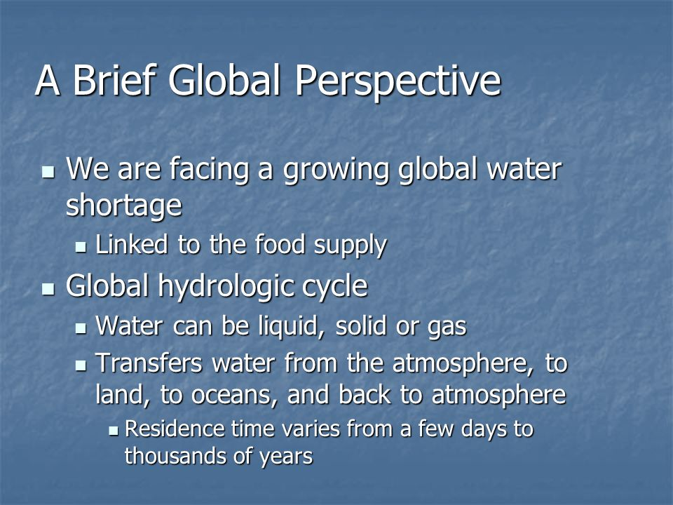 A Brief Global Perspective